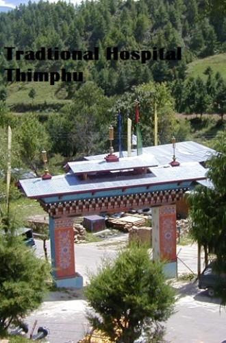 Tradtional Hospital Thimphu